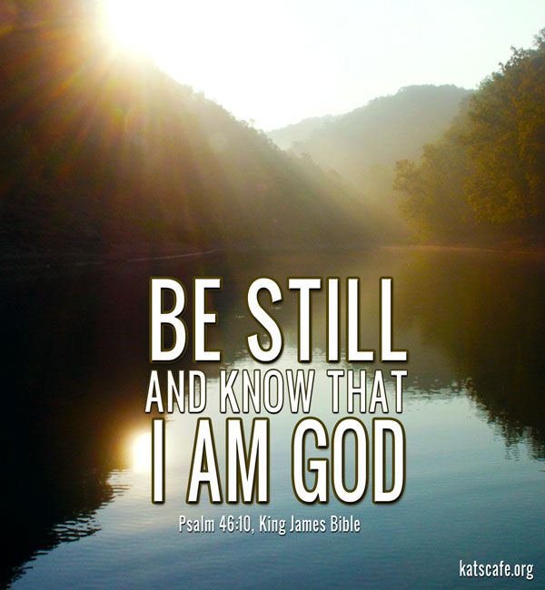 Visual for Be Still and Know that I am God